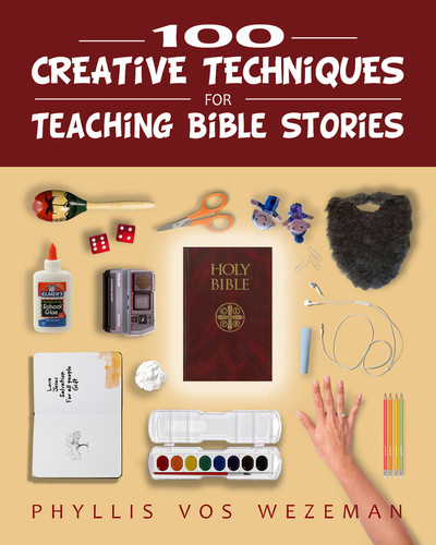 100 Creative Techniques for Teaching Bible Stories (Paperback + eResource)