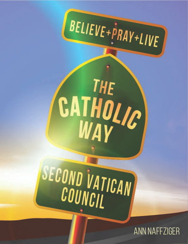 [Individual Catholic Way Sessions] Second Vatican Council (eResource): Sessions + Handouts for Praying, Learning, and Living the Faith