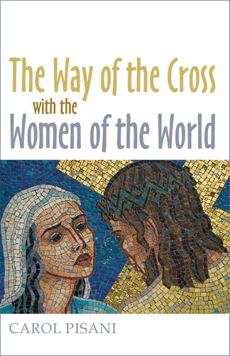 [Way of the Cross series (The Pastoral Center)] The Way of the Cross with the Women of the World (Booklet)