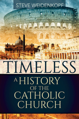 Timeless: A History of the Catholic Church