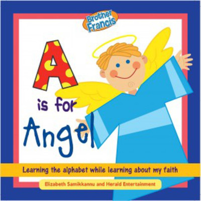 [Brother Francis Readers] A is for Angel: Children's Reader