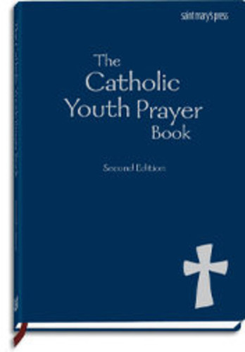 The Catholic Youth Prayer Book (Leatherette): Second Edition