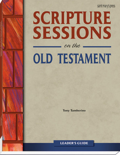 Scripture Sessions on the Old Testament: Leader's Guide