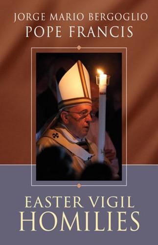 Easter Vigil Homilies