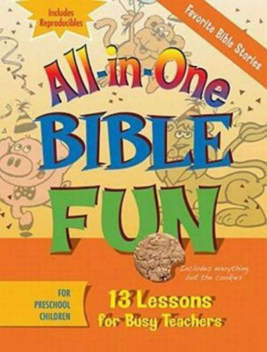 [All-in-One Bible Fun series] Favorite Bible Stories: 13 Lessons for Busy Teachers - Preschool