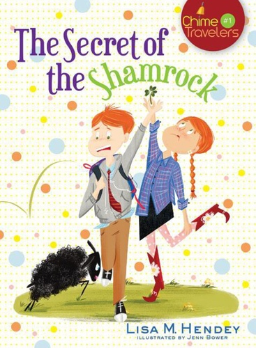 [Chime Travellers series] The Secret of the Shamrock