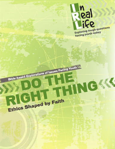 [In Real Life Books] Do the Right Thing (Paperback + eResource): Ethics Shaped by Faith