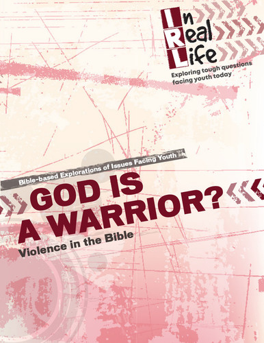 [In Real Life Books] God Is a Warrior? (Paperback + eResource): Violence in the Bible