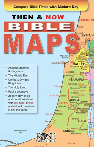 Then & Now Bible Maps Pamphlet (Folded): Compare Bible Times with Modern Day