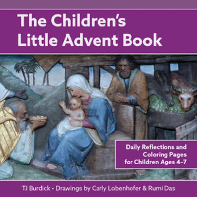The Children's Little Advent Book: Daily Reflections and Coloring Pages for Children Ages 4-7