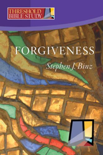 [Threshold Bible Study series] Forgiveness