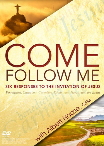 Come, Follow Me (DVD): Six Responses to the Invitation of Jesus - Benedictines, Cistercians, Carmelites, Dominicans, Franciscans, and Jesuits