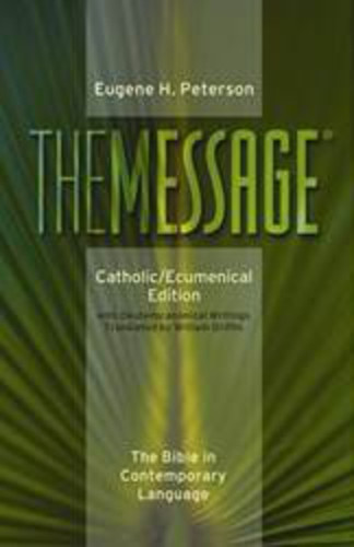 The Message - Catholic/Ecumenical Edition: Softcover