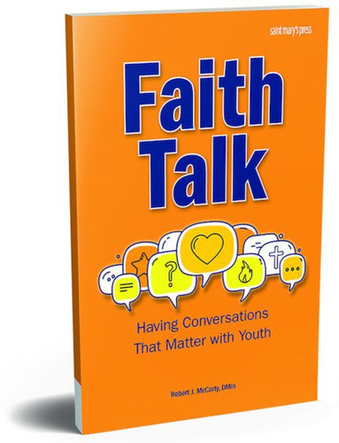 Faith Talk: Having Conversations That Matter with Youth
