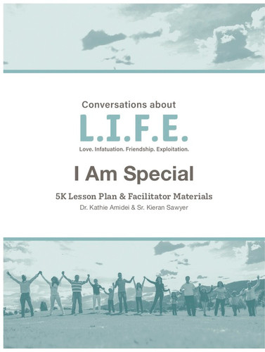 [Conversations about L.I.F.E. curriculum] Conversations about LIFE (eResource): Preschool 5K - I Am Special