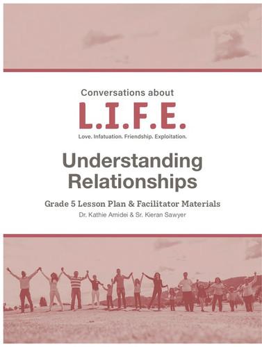 [Conversations about L.I.F.E.] Conversations about L.I.F.E. (eResource): Grade 5 - Understanding Relationships