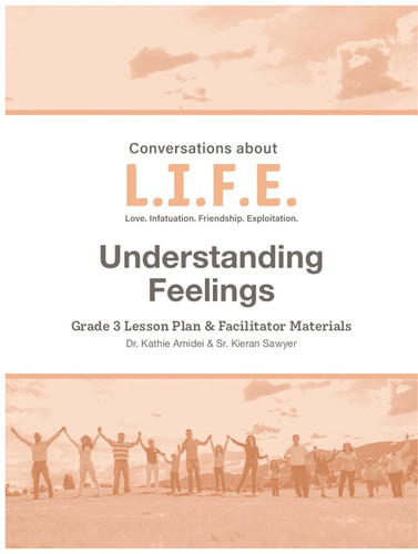 [Conversations about L.I.F.E. curriculum] Conversations about LIFE (eResource): Grade 3 - Understanding Feelings