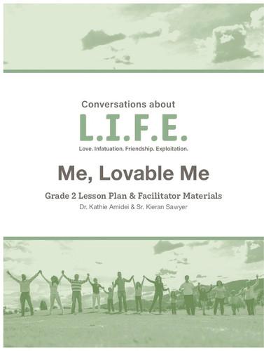 [Conversations about L.I.F.E.] Conversations about L.I.F.E. (eResource): Grade 2 - Me, Lovable Me