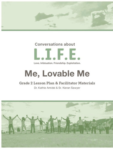 [Conversations about L.I.F.E. curriculum] Conversations about LIFE (eResource): Grade 2 - Me, Lovable Me