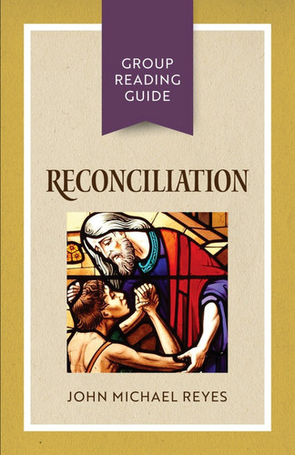 [Group Reading Guide series] Reconciliation (Booklet): Group Reading Guide