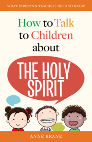 [How to Talk to Children series] How to Talk to Children About the Holy Spirit (Booklet)