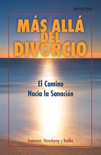Más Allá del Divorcio: Divorce and Beyond (Spanish Edition)