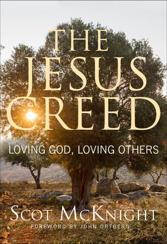 [The Jesus Creed series] The Jesus Creed
