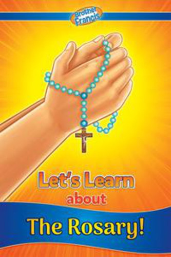 [Let's Learn Readers] Let's Learn about the Rosary: Reader
