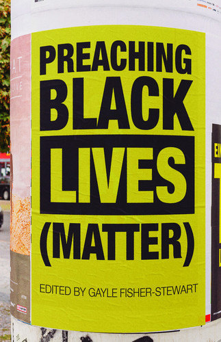 Preaching Black Lives (Matter)