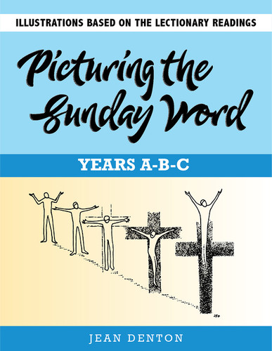 Picturing the Sunday Word - Year A-B-C (eResource): Lectionary-based Clip Art Illustrations