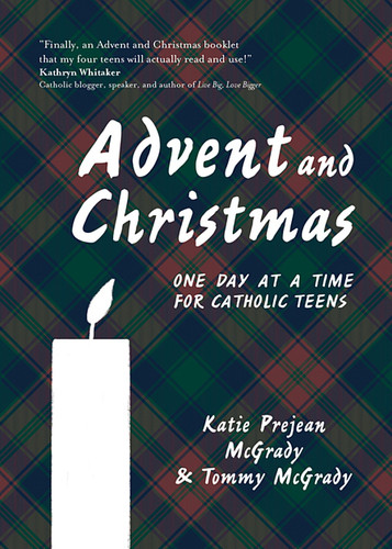 Advent and Christmas (Booklet): One Day at a Time for Catholic TEENS