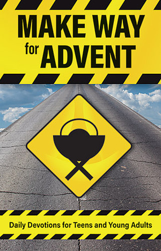 Make Way For Advent (Booklet): Daily Devotions for Teens and Young Adults