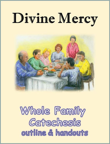Whole Family Catechesis (eResource): Intergenerational Session on Divine Mercy