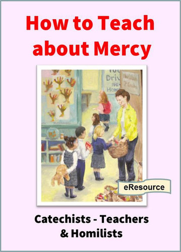 How to Teach about Mercy (eResource): For Catechists, Teachers, and Homilists