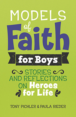 Models of Faith for Boys (Booklet): Stories and Reflections on Heroes for Life