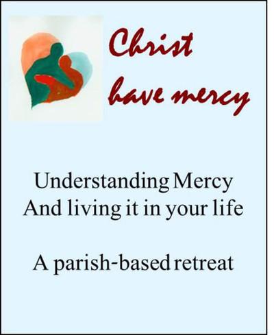 Christ Have Mercy (eResource): A parish-based retreat