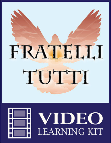 Fratelli Tutti Online Video Learning Kit (eResource): Sharable Streaming Video