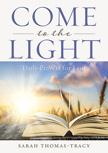 Come to the Light (Booklet): Daily Lenten Prayers for ADULTS