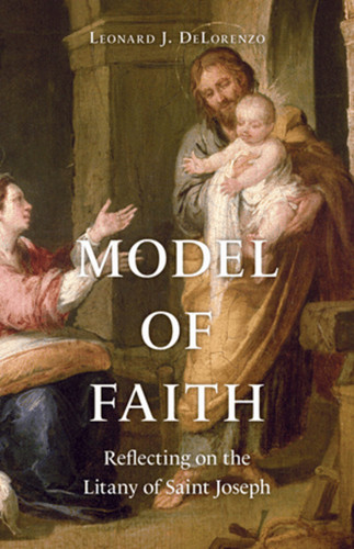 Model of Faith: Reflecting on the Litany of Saint JosephRelated Products