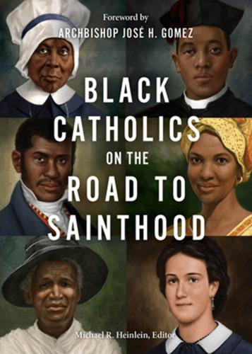 Black Catholics on the Road to Sainthood