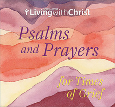 Psalms and Prayers for Times of Grief (Booklet): in Full Color