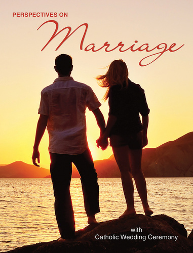 Perspectives on Marriage: with Catholic Wedding Ceremony