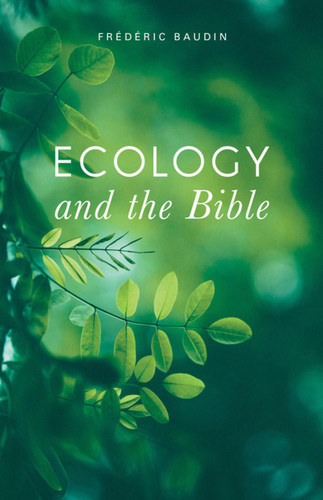Ecology and the Bible