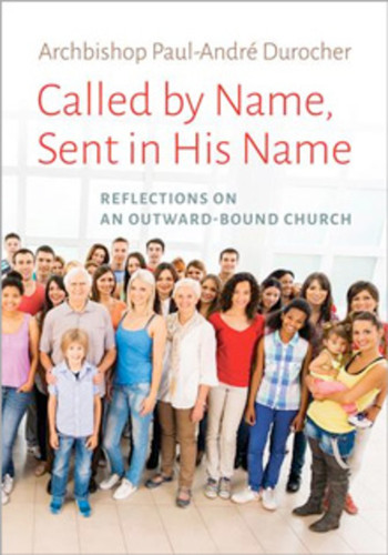 Called by Name, Sent in His Name: Reflections on an Outward-Bound Church