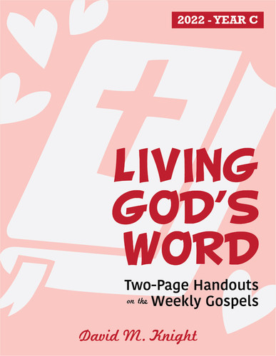 Living God's Word 2022 (eResource): Two-Page Handouts on the Weekly Gospels