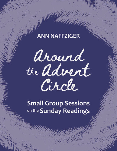 [Advent & Christmas eResources] Around the Advent Circle 2021 (eResource): Small Group Process for Year C