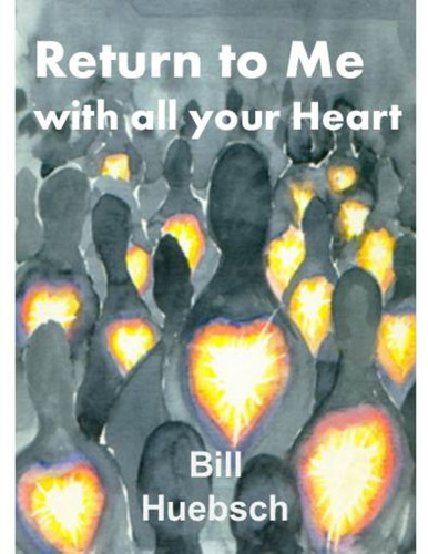 Return to Me with All Your Heart (eResource): the faith journey of parish leaders