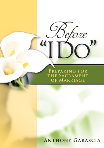 """Before """"I Do"""" (Booklet): Preparing for the Sacrament of Marriage"""