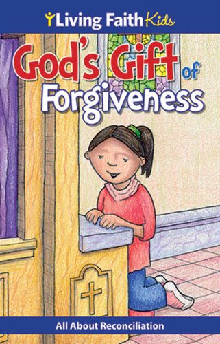 Gods Gift of Forgiveness - My First Reconciliation (Booklet): Living Faith Kids Sticker Booklet
