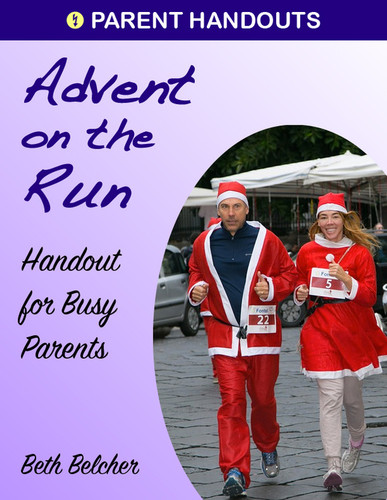[Advent & Christmas eResources] Advent on the Run (eResource): A Flier for Busy Parents